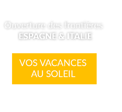 Promotions Vacances Espagne / Italie